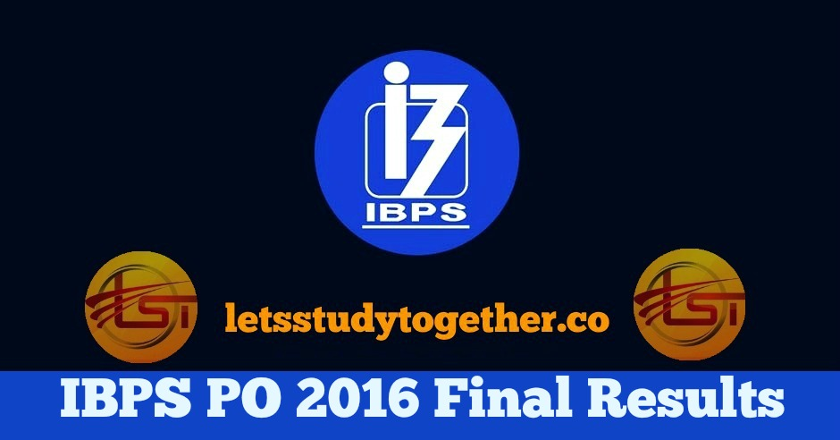 IBPS PO 2016 Final Results