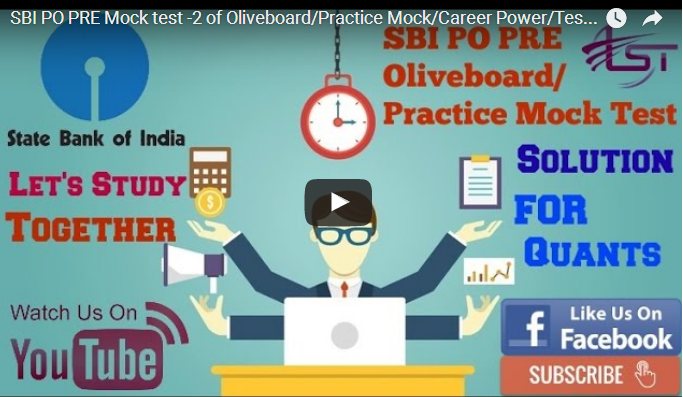 SBI PO PRE Mock test-2 of Oliveboard/Practice Mock/Career Power/Testbook