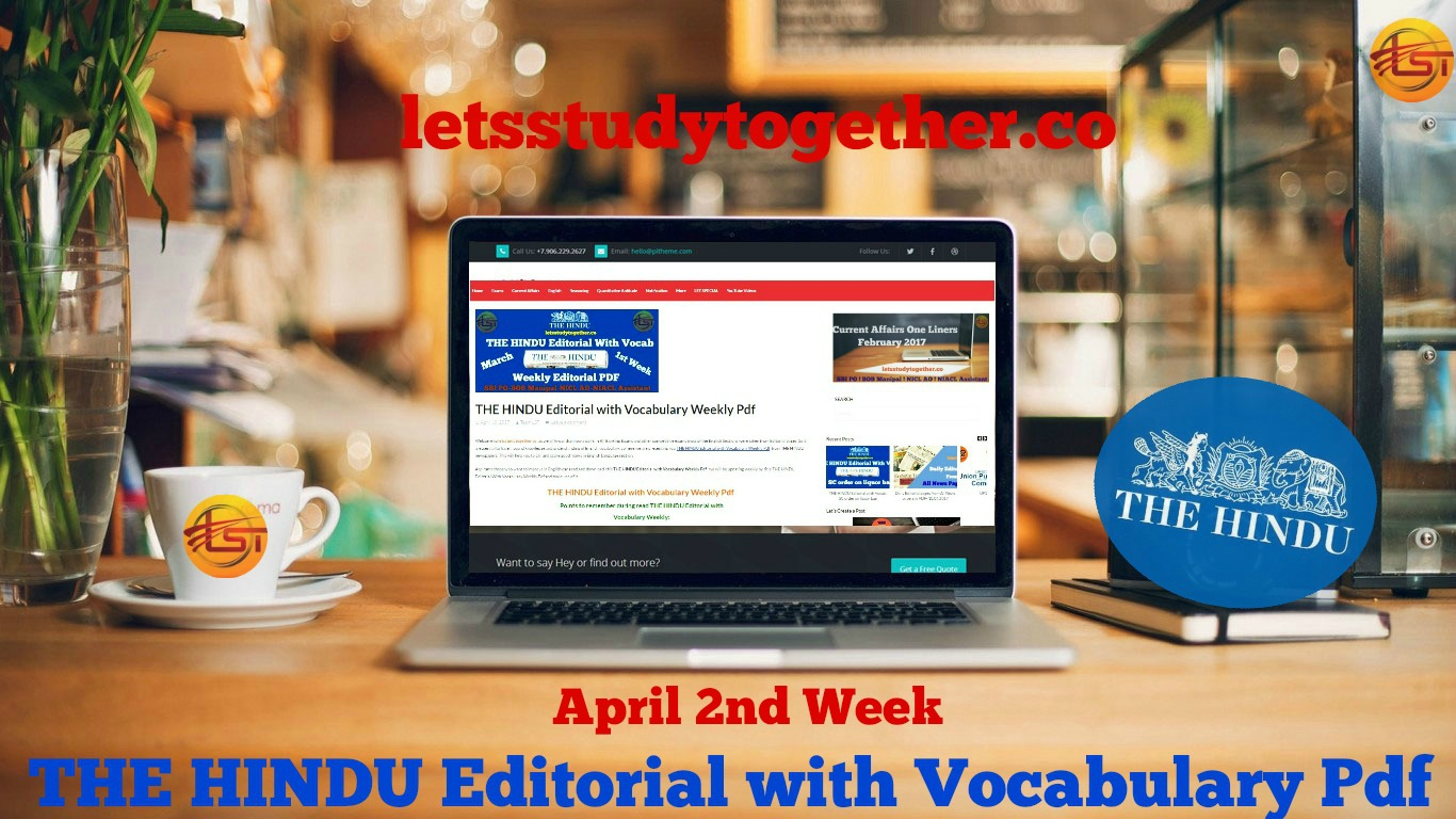 The Hindu Editorial with Vocabulary – April – 2nd Week Pdf
