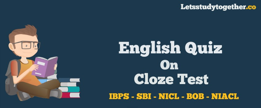 New Pattern Cloze Tests for IBPS PO 2017
