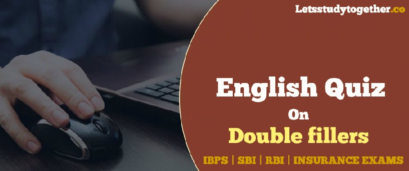 English Quiz on Double fillers for IBPS Clerk