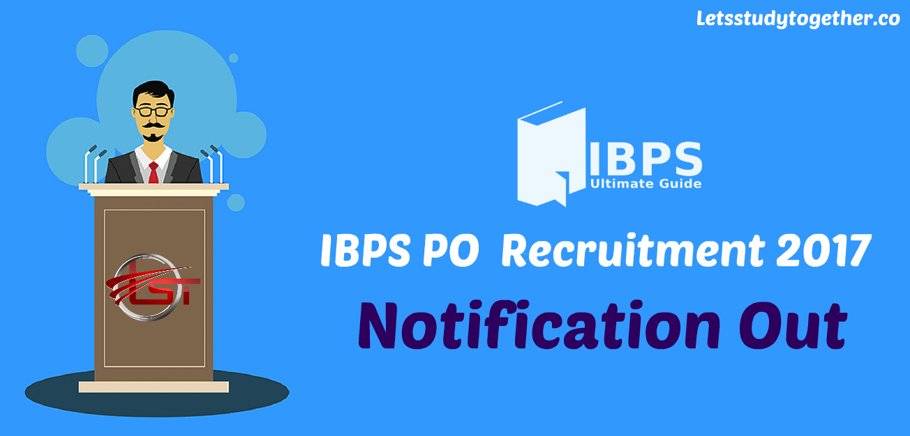 IBPS PO 2017 Notification Out