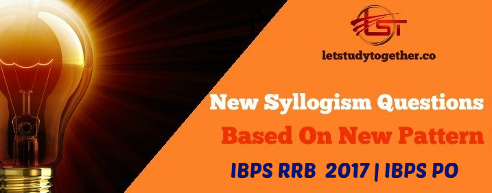 Syllogism Quiz for IBPS RRB PO 2017