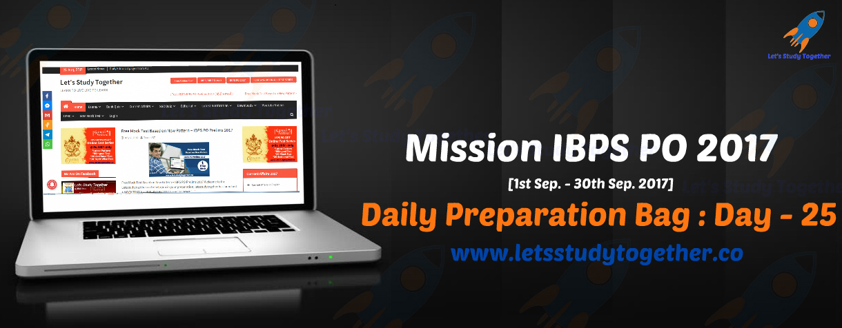 Mission IBPS PO 2017: Daily Preparation Bag – Day 25