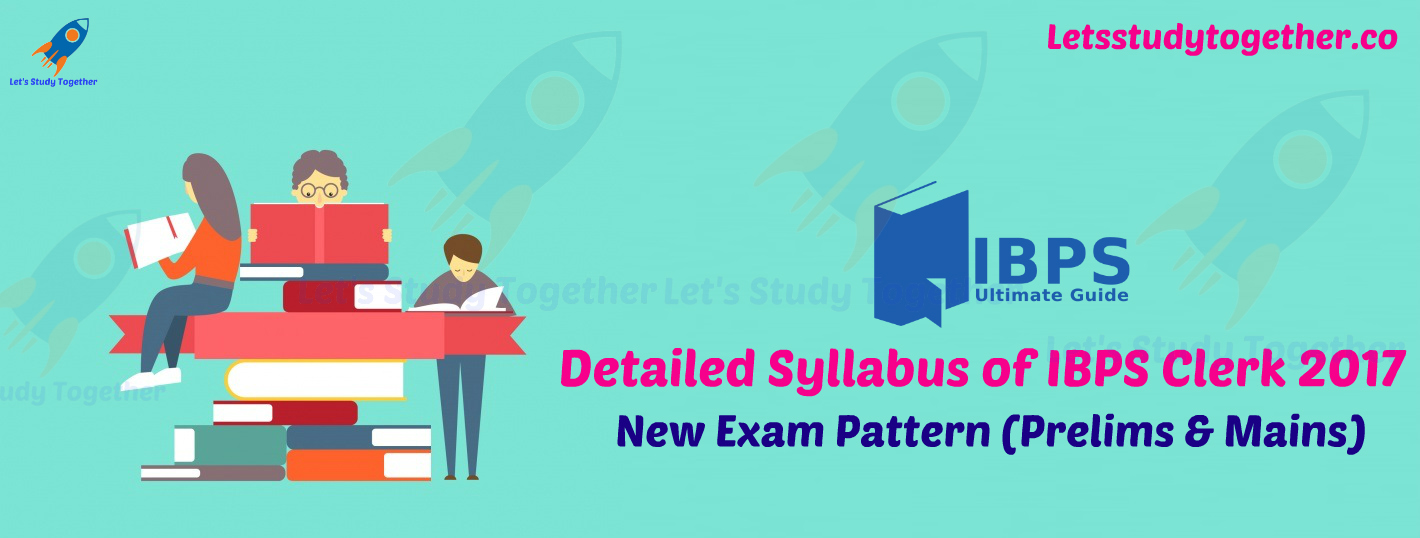 Detailed Syllabus of IBPS Clerk 2017