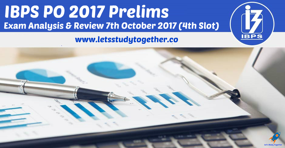IBPS PO Prelims Exam Analysis & Review 2017