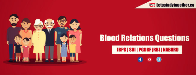 Blood Relations Questions for SBI PO/Clerk 2018 | Set – 5