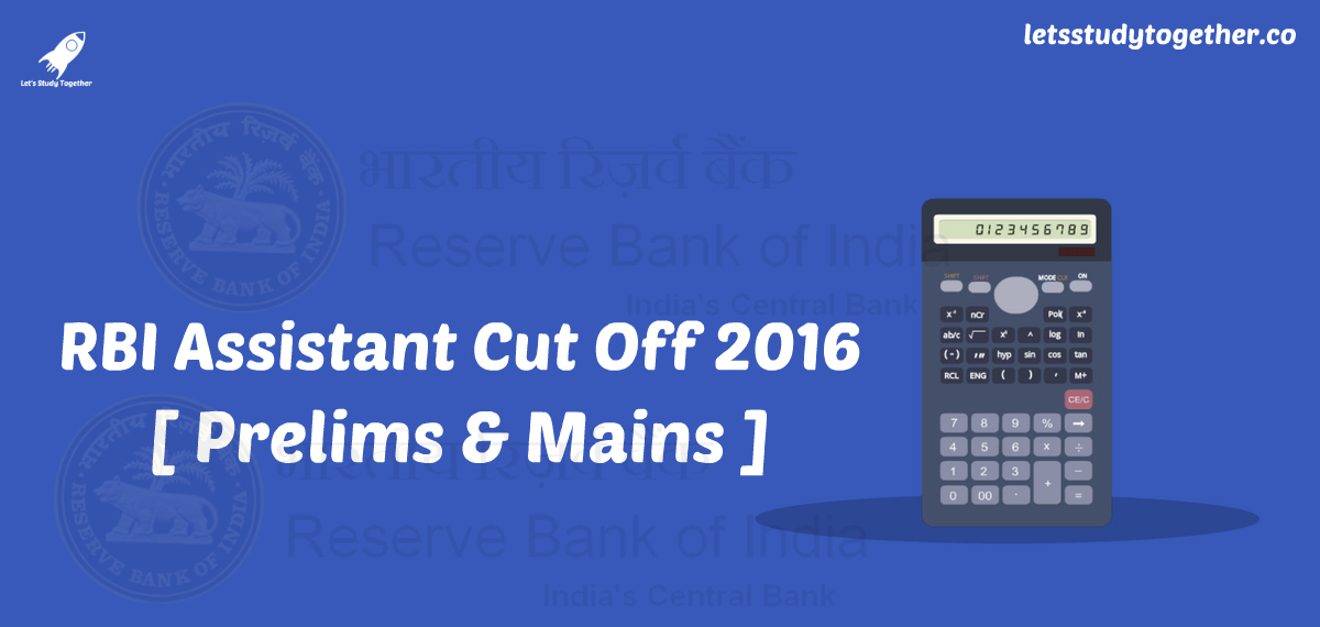 RBI Assistant Cut Off 2016