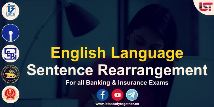 Sentence Rearrangement Questions for Banking and Insurance Exams