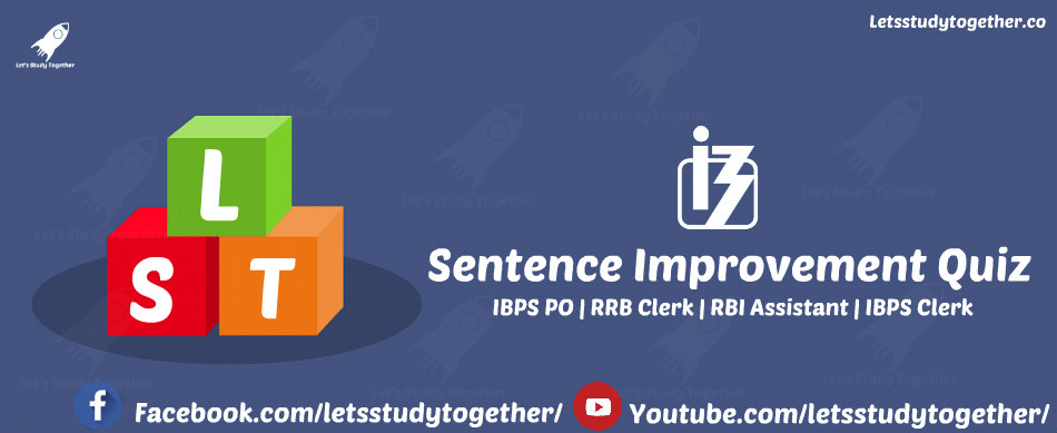 Sentence Improvement for IBPS Clerk Prelims 2017