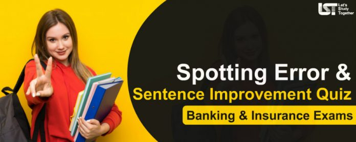 Sentence Improvement Questions for Banking & Insurance Exams