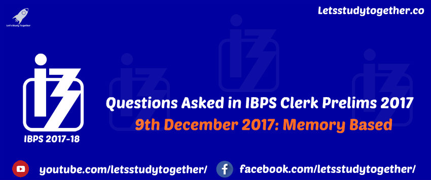 Questions Asked in IBPS Clerk Prelims