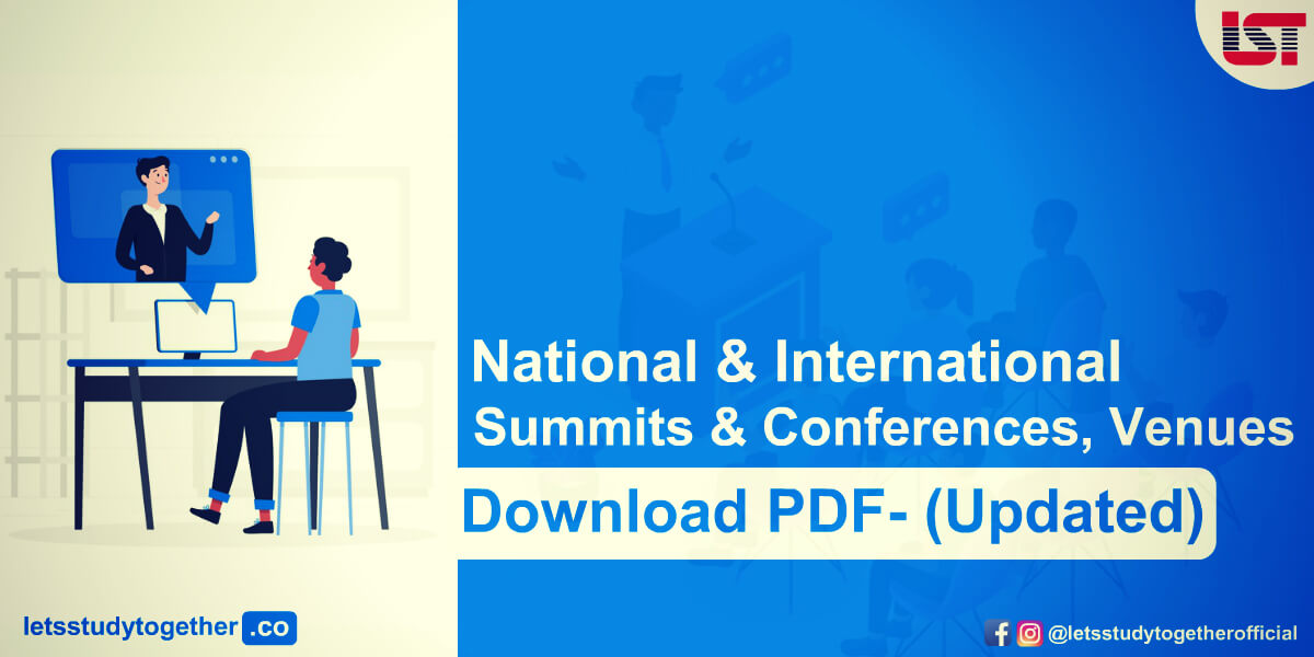 List of National & International Summits & Conferences, Venues 2020 (Updated) : Download PDF