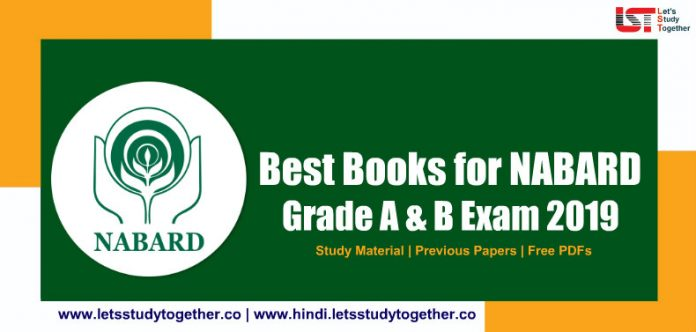 Best Books for NABARD 2019 – Grade A & B Exam, Study Material Exam Papers, PDFs