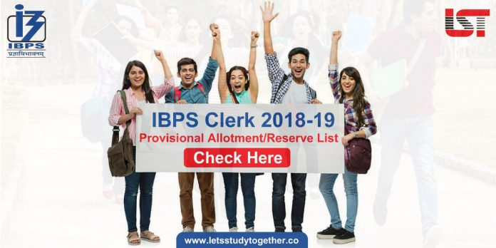 IBPS Clerk VIII Reserve List 2018-19, Check Provisional Allotment Here