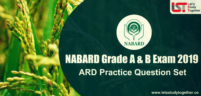 NABARD Grade A & B Exam 2019 : Agriculture & Rural