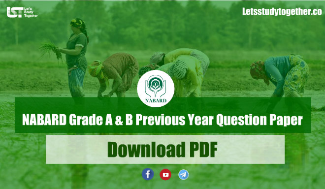 NABARD Grade A & B Previous Year Paper PDF – Download Here