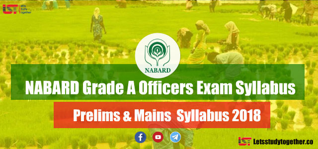 NABARD Grade A Officers Exam Syllabus