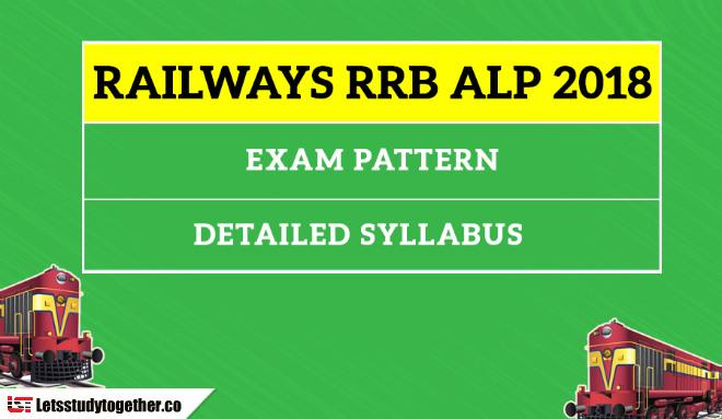 Railways RRB ALP 2018: Detailed Exam Syllabus