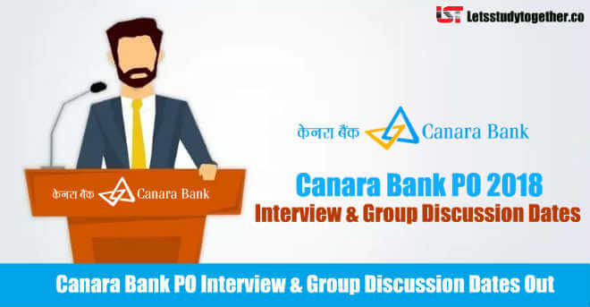 Canara Bank PO Interview & Group Discussion Dates