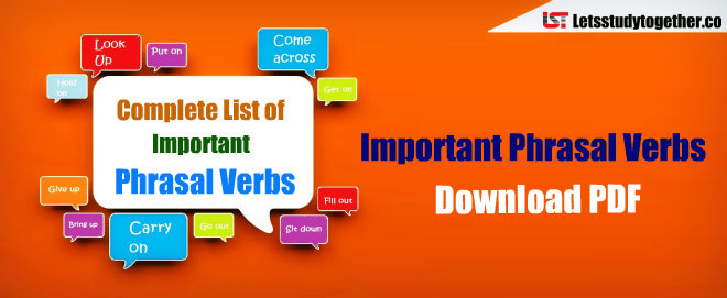 Complete List Of Important Phrasal Verbs Pdf Download Now