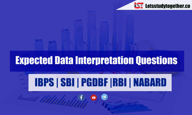 Expected Data Interpretation Questions for SBI PO & Clerk | Set- 60