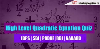 High Level Quadratic Equation Quiz For SBI Clerk | NABARD 2018 Set – 11