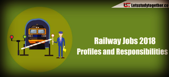 Railway RRB Jobs 2018: Profiles and Responsibilities