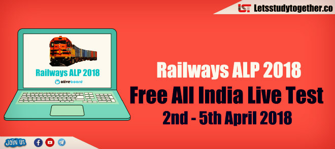 Railways ALP 2018: Free All India Live Test