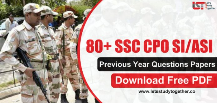 80+ SSC CPO Previous Year Questions Papers with Answers – Download PDF