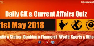 Daily GK & Current Affairs Quiz PDF :1st May 2018