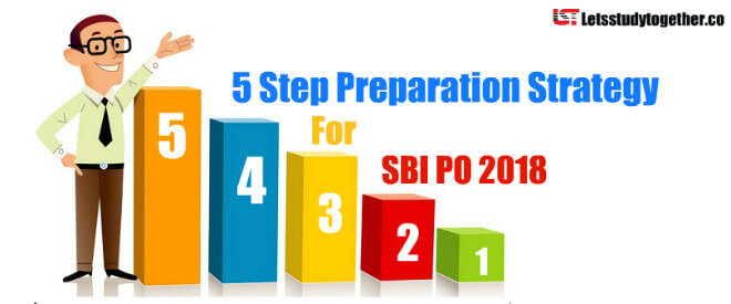 5 Step Preparation Strategy for SBI PO 2018