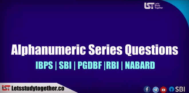Alphanumeric Series Questions for SBI PO/Clerk Prelims 2018 : Set-4