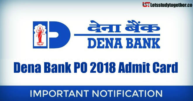 Dena Bank PO 2018 Admit Card Out: Download Now