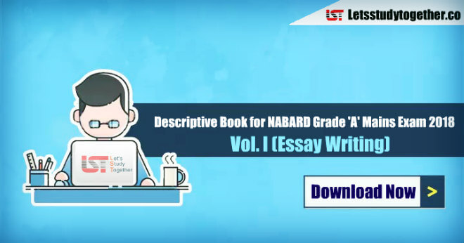 Descriptive Book for NABARD Grade 'A' Mains Exam 2018 – Vol. I (Essay Writing) Download Now