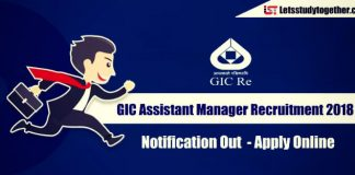 GIC Assistant Manager Recruitment 2018 Notification Out – Apply Online