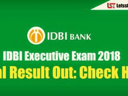 IDBI Executive 2018 Final Result Out: Check Here