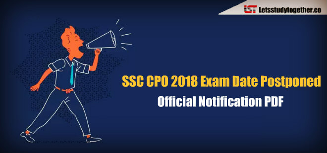 SSC CPO Tier-I Exam Postponed – New Dates will be Announced Soon