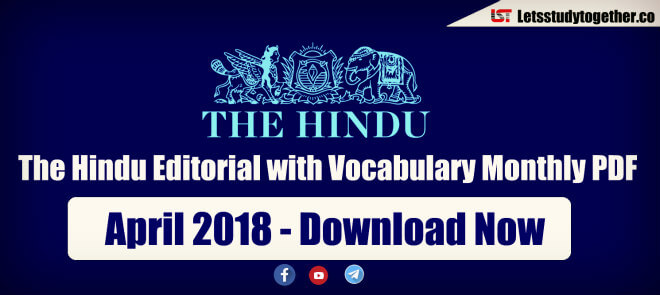 The Hindu Editorial with Vocabulary Monthly PDF : April 2018