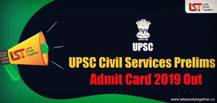 UPSC IAS Admit Card 2019 out for CSE Prelims Exam - Download Now