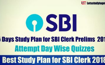 15 Days Study Plan for SBI Clerk Prelims Exam 2018 - Attempt All Quizzes Day Wise