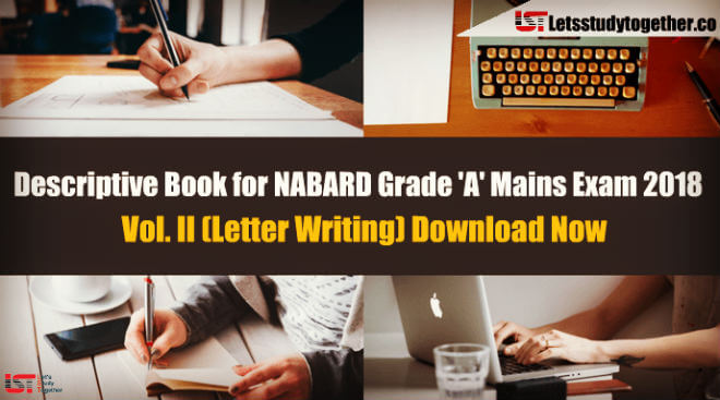 Descriptive Book for NABARD Grade 'A' Mains Exam 2018 – Vol. II (Letter Writing)