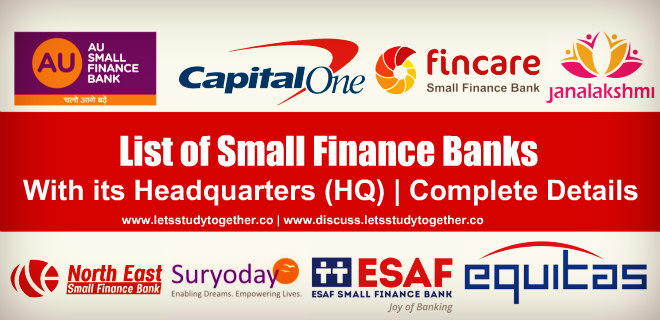 List of Small Finance Banks with its Headquarters (HQ) | Complete