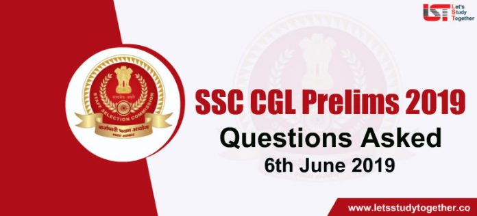 Questions Asked in SSC CGL 2018 Exam – 06th June 2019 (All Shifts)
