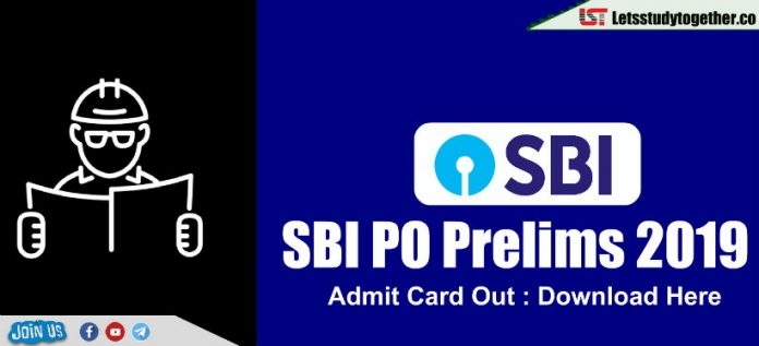 SBI PO Prelims 2019 Admit Card Out : Download Here