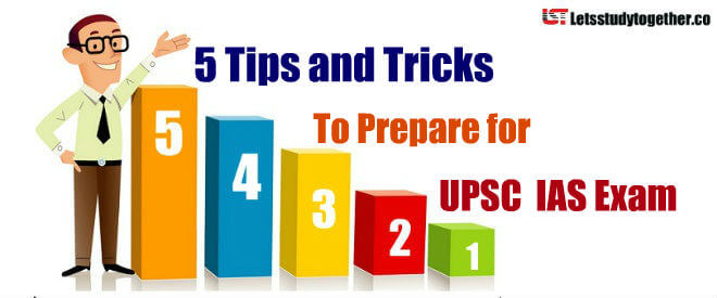Tips and Tricks to Prepare for UPSC IAS Exam