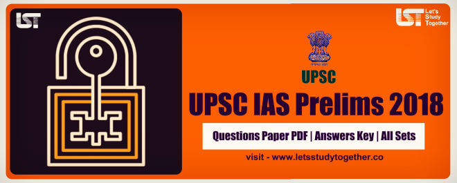 UPSC IAS 2018 Prelims Answer Key ( All Set) – Check Here