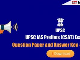 UPSC IAS Prelims (CSAT) Exam 2018 Question Paper and Answer Key – Check Here