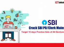 Crack SBI PO/Clerk Mains 2018 | Target 10 days Practice Sets of All Sections & Free PDF's