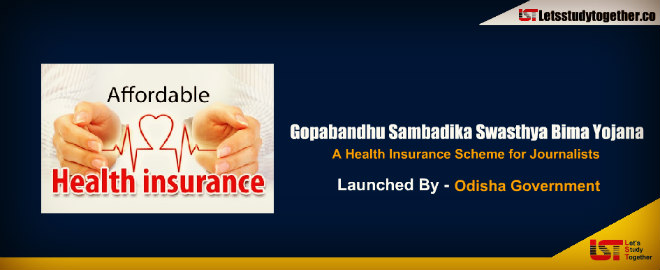 Latest Government Schemes -Gopabandhu Sambadika Swasthya Bima Yojana